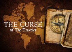 The Curse Of The Traveler