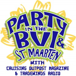 Cruisers' Parties – BVI and St. Maarten – Jan 31st and Feb 7th 2015